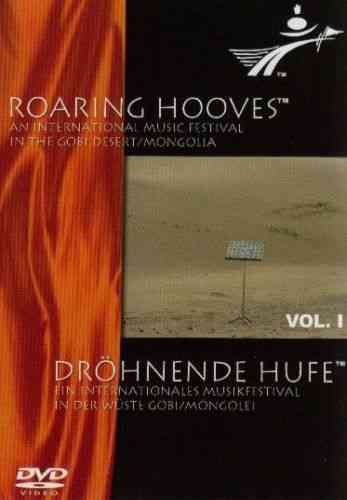 DVD: Roaring Hooves. An international Music Festival in the Gobi Desert / Mongolia