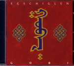 CD: Egschiglen: Gobi