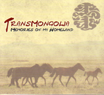 Hosoo (Dangaa Khosbayar)/ TransMongolia: Memories of my Homeland (CD)