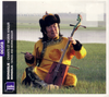 CD: Songs and Morin Khuur / Chants et Morin Khuur