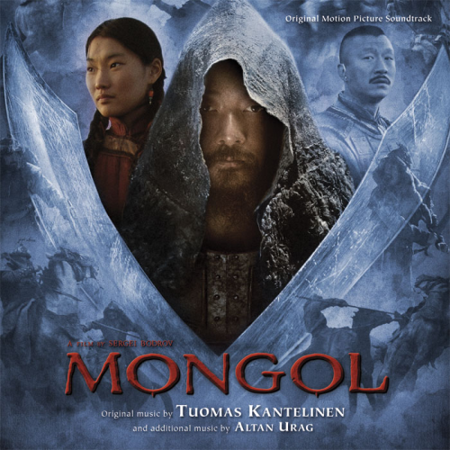 CD: Der Mongole (Soundtrack) - Original music by Tuomas Kantelinen and addinonal music by Altan Urag