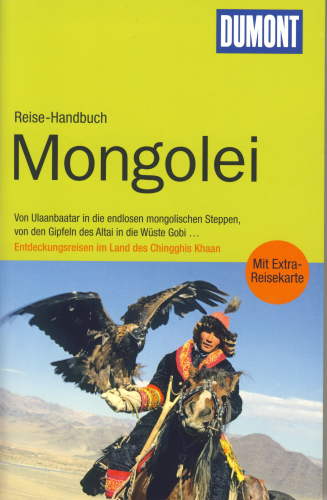 Peter Woeste & Michael Walther: DUMONT Reise-Handbuch Mongolei Mit Extra Reisekarte