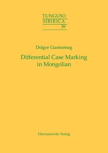 Guntsetseg, Dolgor: Differential Case Marking in Mongolian