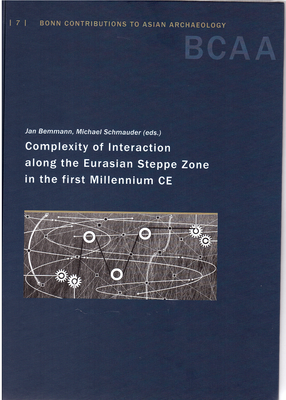 Complexity of Interaction along the Eurasian Steppe Zone in the first Millennium CE
