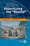 "Historicizing the ""Beyond"" The Mongolian Invasion as a New Dimension of Violence?"