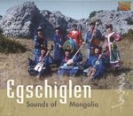 CD: Egschiglen: Sounds Of Mongolia