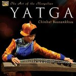 CD: Chinbat Baasankhuu - THE ART OF THE MONGOLIAN YATGA