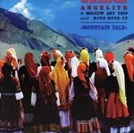 MOUNTAIN TALE - THE BULGARIAN VOICES ANGELITE & MOSKOW ART TRIO with HUUN-HUUR-TU (CD)