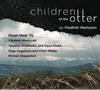 children of the otter (Vladimir Martynov & Huun Huur Tu) (CD)