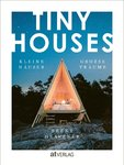 TINY HOUSES (Brent Heavener)